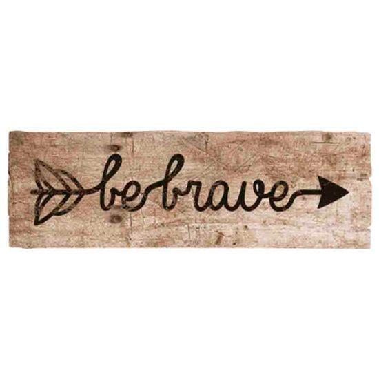 Placa-Decorativa-Be-Brave-40x13cm-DHPM2-068---Litoarte