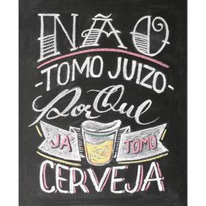 Placa-Decorativa-245X195cm-Nao-Tomo-Juizo-Porque-Ja-Tomo-Cerveja-LPMC-019---Litocart