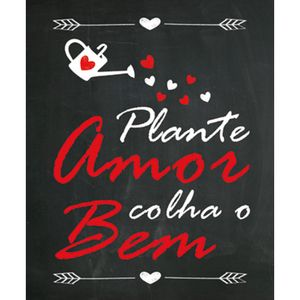 Placa-Decorativa-245X195cm-Plante-Amor-Colha-o-Bem-LPMC-027---Litocart