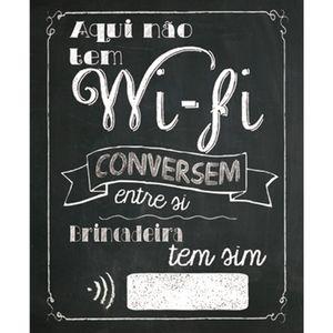 Placa-Decorativa-245X195cm-Aqui-Nao-Tem-Wi-Fi-LPMC-033---Litocart