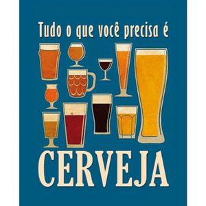 Placa-Decorativa-245X195cm-Tudo-o-que-Voce-Precisa-e-Cerveja-LPMC-051---Litocart