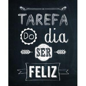 Placa-Decorativa-245X195cm-Tarefa-do-Dia-ser-Feliz-LPMC-061---Litocart