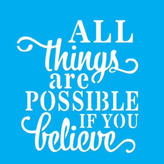 Stencil-para-Pintura-20X20cm-All-Things-Are-Possible-If-You-Believe-LSQ-050---Litocart