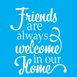 Stencil-para-Pintura-20X20cm-Friends-Are-Always-Welcome-LSQ-054---Litocart