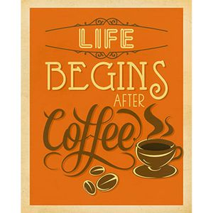Placa-Decorativa-Life-Begins-After-Coffee-24x19cm-DHPM-139---Litoarte