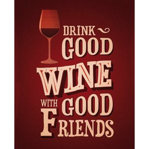Placa-Decorativa-245X195cm-Drink-Good-Wine-White-Good-Friends-LPMC-046---Litocart