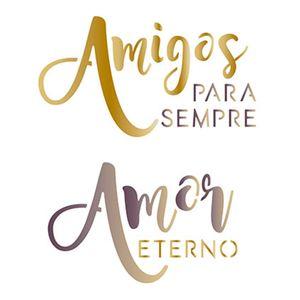 Stencil-Litoarte-STA-055-Pintura-Simples-14X14cm-Amigos-para-Sempre-Amor-Eterno