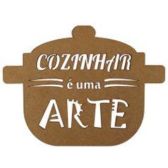Aplique-em-MDF-188x25cm-Cacarola-Cozinhar-e-uma-Arte---Palacio-da-Arte