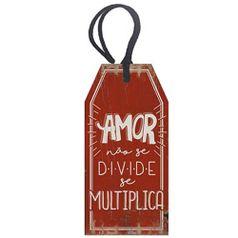 Placa-TAG-MDF-Decorativa-Litoarte-DHT2-022-143x7cm-Amor-Nao-Se-Divide-Se-Multiplica