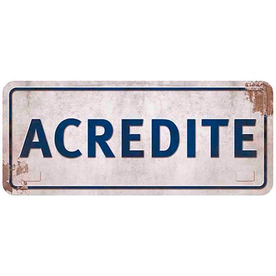 Placa-Decorativa-Acredite-146x35cm-DHPM2-026---Litoarte