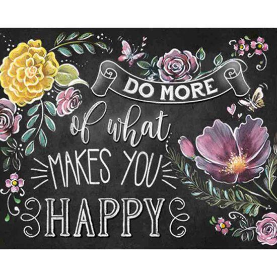 Placa-Decorativa-Do-More-Of-What-Makes-You-Happy-24x19cm-DHPM-189---Litoarte