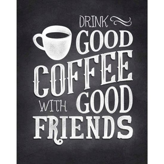 Placa-Decorativa-Drink-Good-Coffee-With-Good-Friends-24x19cm-DHPM-185---Litoarte