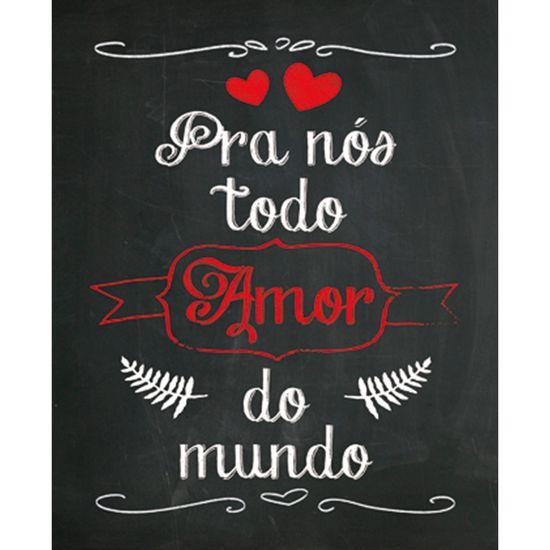 Placa-Decorativa-245X195cm-Pra-Nos-Todo-Amor-do-Mundo-LPMC-026---Litocart