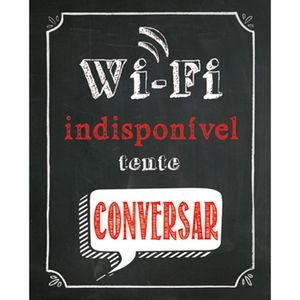 Placa-Decorativa-245X195cm-Wi-Fi-Indisponivel-Tente-Conversar-LPMC-032---Litocart