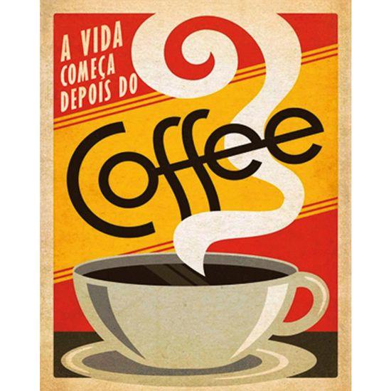 Placa-Decorativa-245X195cm-A-Vida-Comeca-Depois-do-Coffe-LPMC-052---Litocart
