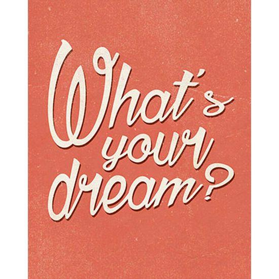Placa-Decorativa-What-s-Your-Dream--24x19cm-DHPM-148---Litoarte
