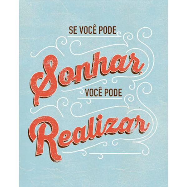 Placa-Decorativa-Se-Voce-Pode-Sonhar-Voce-Pode-Realizar-24x19cm-DHPM-149---Litoarte