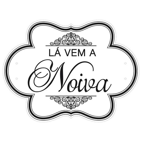 Placa-Decorativa-Selfie-La-vem-a-Noiva-40x30cm-em-MDF-DHPM5-022---Litoarte