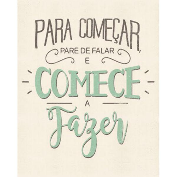 Placa-Decorativa-Para-Comecar-Pare-de-Falar-e-Comece-a-Fazer-24x19cm-DHPM-146---Litoarte