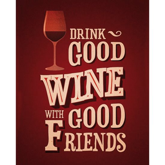 Placa-Decorativa-245X195cm-Drink-Good-Wine-White-Good-Friends-LPMC-046---Litocart