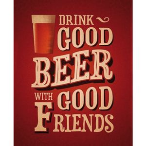 Placa-Decorativa-245X195cm-Drink-Good-Beer-With-Good-friends-LPMC-047---Litocart
