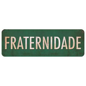 Placa-Decorativa-Fraternidade-40x13cm-DHPM2-035---Litoarte