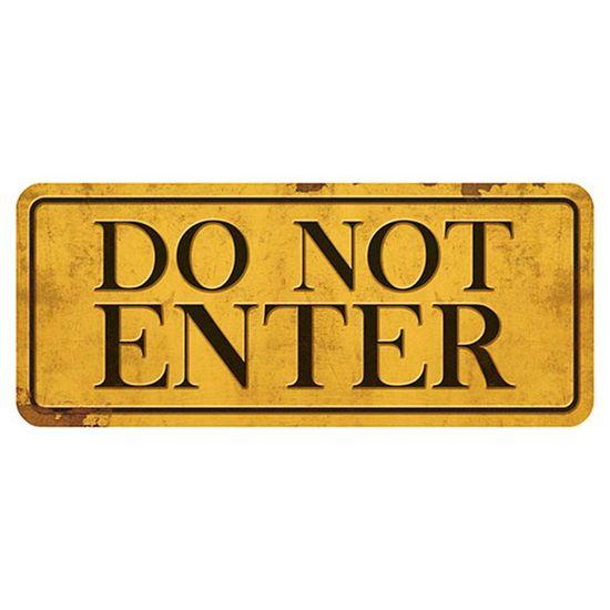 Placa-Decorativa-Do-Not-Enter-146x35cm-DHPM2-022---Litoarte