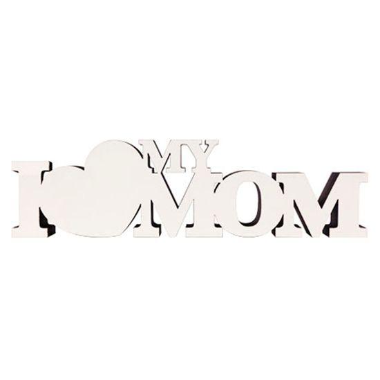 Palavra-Decorativa-I-Love-My-Mom--65x232cm-DHPM5-184---Litoarte