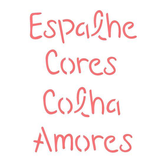 Estencil-para-Pintura-Simples-14x14-Frase-Espalhe-Cores-Colha-Amores-OPA2214---Opa