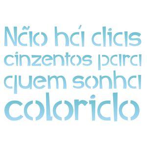 Estencil-para-Pintura-Simples-20x25-Nao-ha-Dias-Cinzentos-para-quem-Sonha-Colorido-OPA2185---Opa