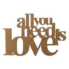 Aplique-Frase-All-You-Need-Is-Love-em-MDF-10x15cm---Palacio-da-Arte
