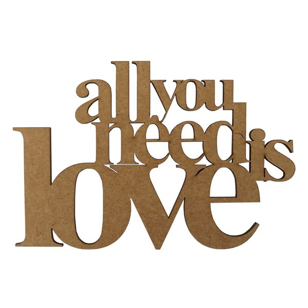 Aplique-Frase-All-You-Need-Is-Love-em-MDF-10x15cm---Palacio-da-Arte