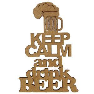 Aplique-em-MDF-15x10cm-Keep-Calm-And-Drink-Beer---Palacio-da-Arte