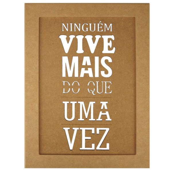 Quadro-Moldura-em-MDF-Retangular-345x255cm-Ninguem-Vive-Mais---Palacio-da-Arte