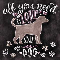 Placa-Decorativa-Litocart-LPQC-055-25x25cm-All-You-Need-is-Love-and-Dog