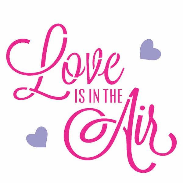 Stencil-Opa-14x14cm-para-Pintura-Simples-OPA2338-Frase-Love-Is-In-The-Air