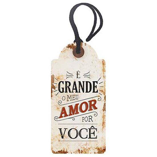 Placa-TAG-MDF-Decorativa-Litoarte-DHT2-021-143x7cm-E-Grande-o-Meu-Amor-Por-Voce
