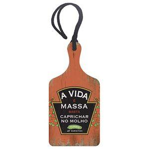 Placa-TAG-MDF-Decorativa-Litoarte-DHT2-028-143x7cm-A-Vida-e-Massa-Basta-Caprichar-no-Molho