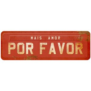 Placa-Decorativa-Litoarte-DHPM2-081-40x13cm-Mais-Amor-Por-Favor