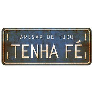 Placa-Decorativa-Litoarte-DHPM2-084-35x146cm-Apesar-de-Tudo-Tenha-Fe