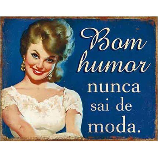 Placa-Decorativa-Litoarte-DHPM-351-24x19cm-Bom-Humor-Nunca-Sai-de-Moda