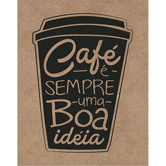 Placa-Decorativa-Litoarte-DHPM-392-24x19cm-Cafe-e-Sempre-uma-Boa-Ideia