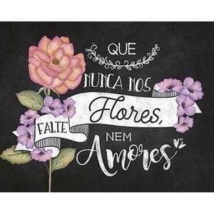Placa-Decorativa-Litoarte-DHPML-002-24x19cm-Que-Nunca-nos-Falte-Flores-nem-Amores