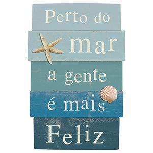 Placa-Decorativa-em-MDF-Litoarte-DHPM5-215-33x22cm-Perto-do-Mar-a-Gente-e-mais-Feliz