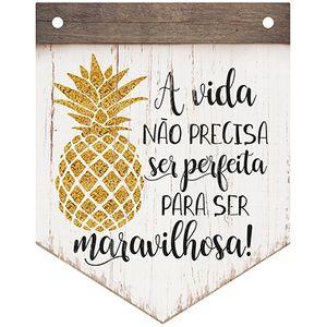 Placa-Decorativa-em-MDF-Litoarte-DHPM5-227-24x19cm-A-Vida-Nao-Precisa-Ser-Perfeita-Para-Ser-Maravilhosa