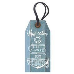 Placa-TAG-MDF-Decorativa-Litoarte-DHT2-018-143x7cm-Mar-Calmo-Nunca-Fez-Bom-Marinheiro