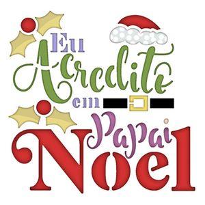 Stencil-Litoarte-Natal-9x9cm-Pintura-Simples-STNX-035-Eu-Acredito-em-Papai-Noel