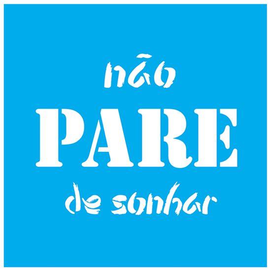 Stencil-Litocart-20x20-LSQ-156-Nao-Pare-de-Sonhar