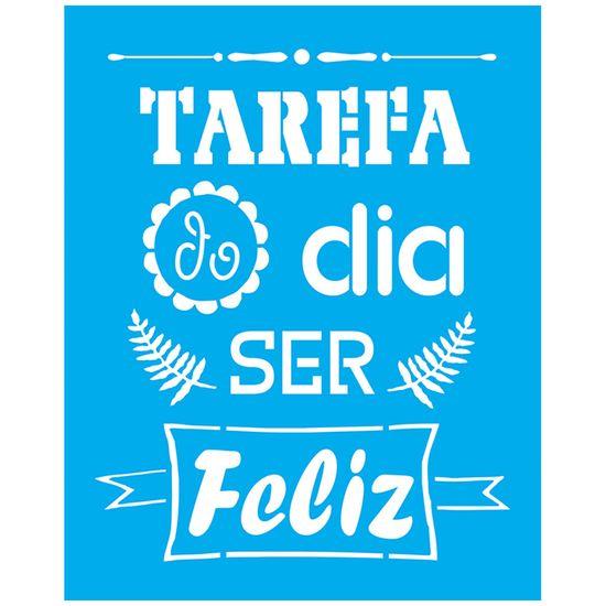 Stencil-Litocart-25x20-LSG-138-Tarefa-do-Dia-Ser-Feliz