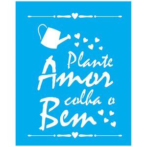 Stencil-Litocart-25x20-LSG-143-Plante-Amor-Colha-o-Bem